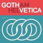 Gotham & Helvetica Free Font