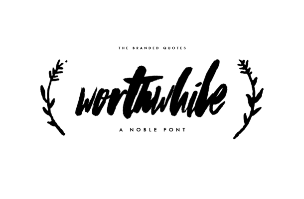 Worthwhile Free Brush Font