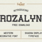 Rozalyn Shadow Font