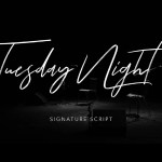 Tuesday Night Signature Script