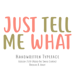 Just Tell Me Handwriting Free Font