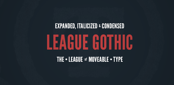 League Gothic Font Family