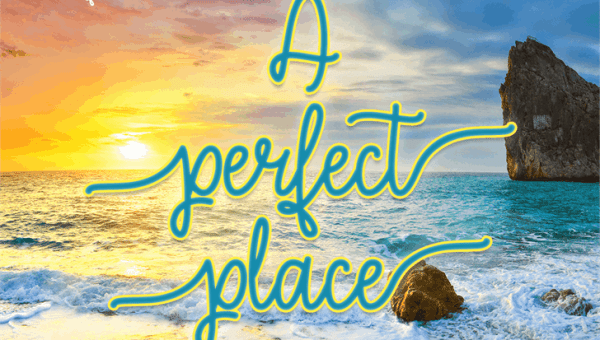 A Perfect Place Font