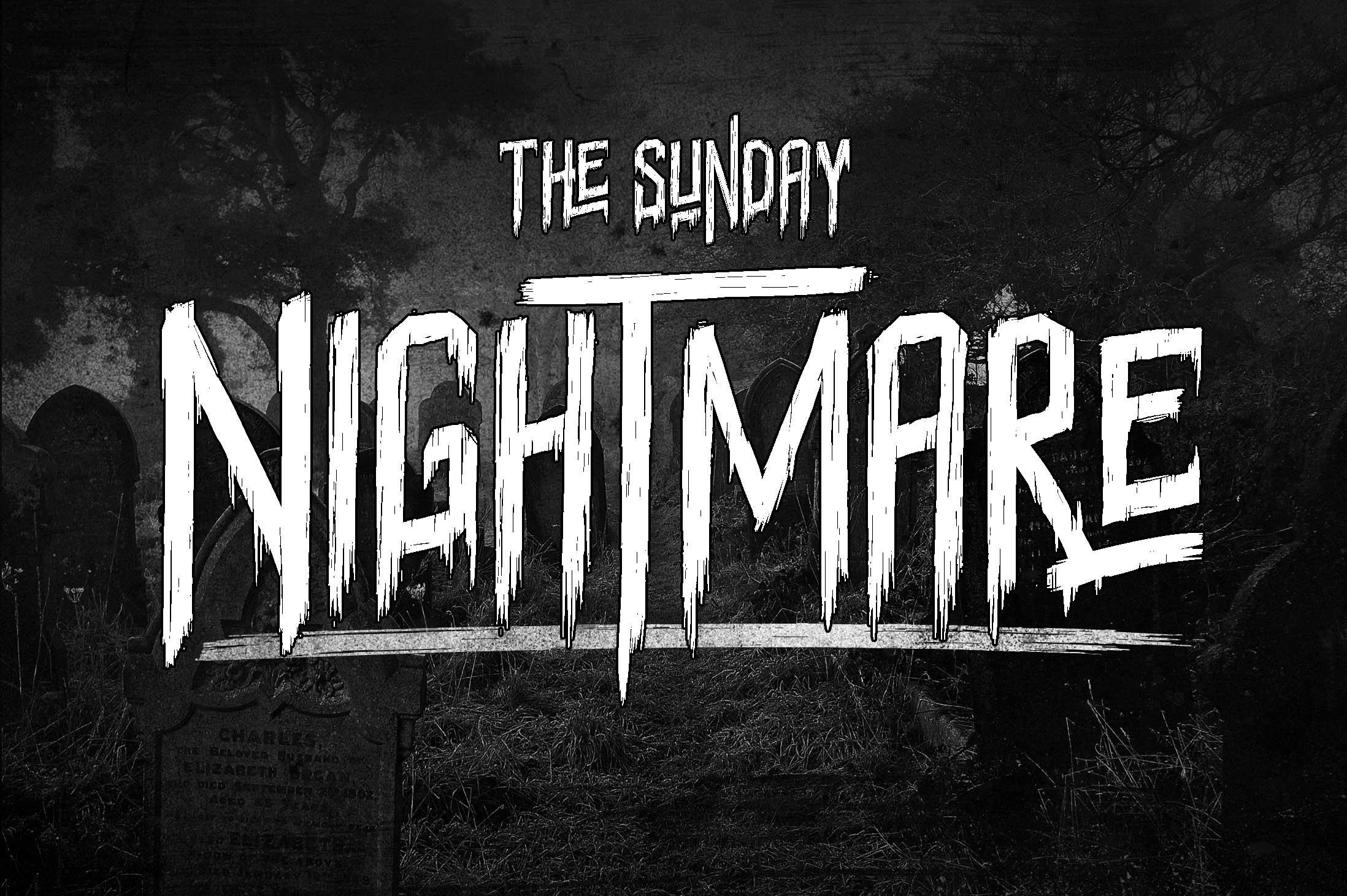 Sunday-Nightmare-Font