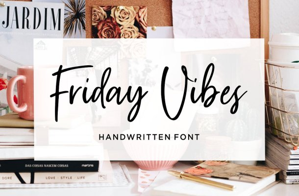 Friday Vibes Handwritten Font