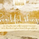 Beautiful Things Handwritten Font