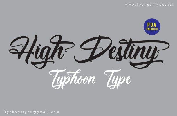 High Destiny Script Font