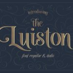 The Luiston Font Family