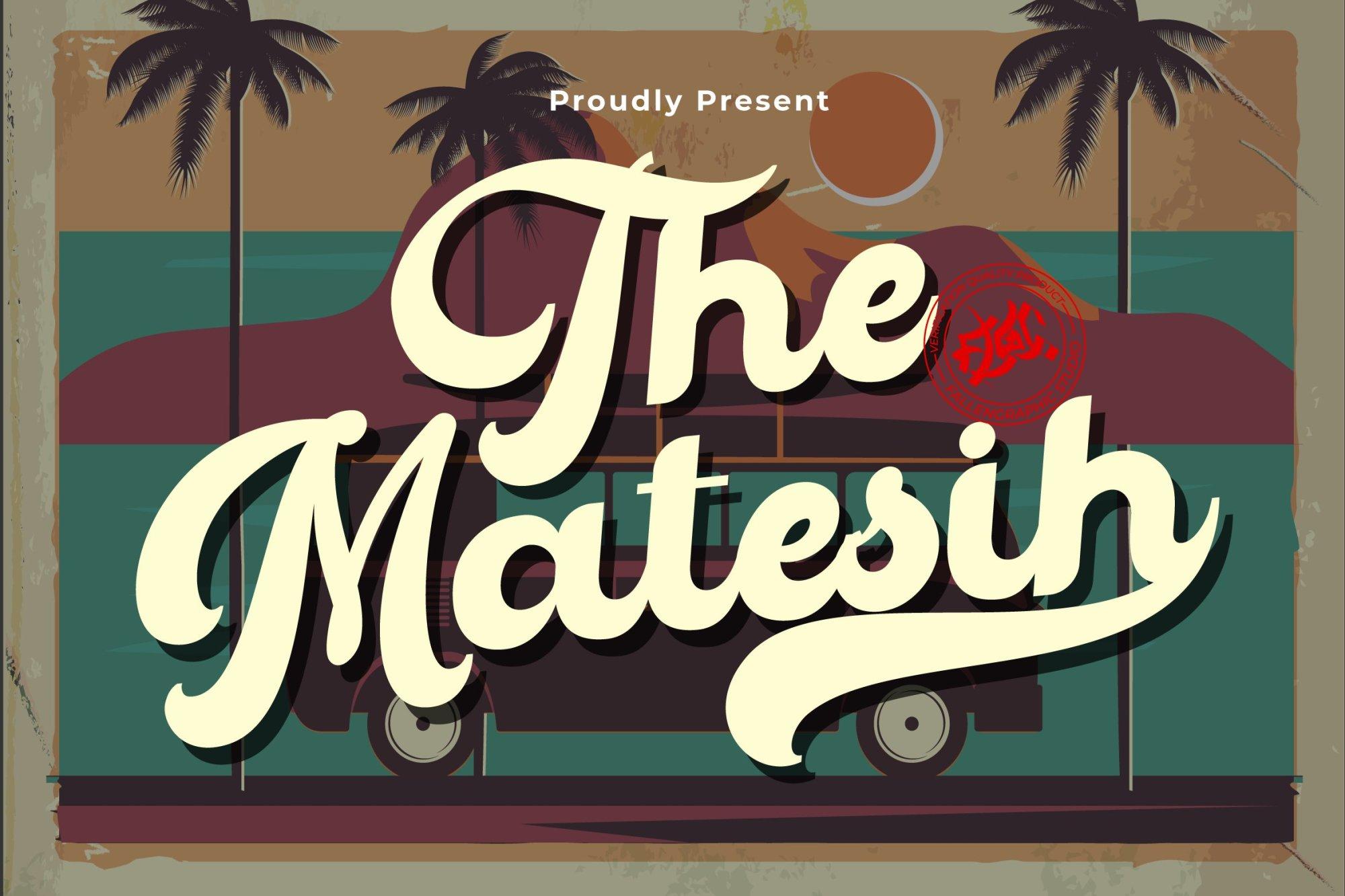 The-Matesih-Font