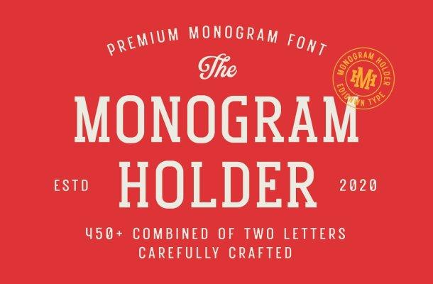 Monogram Holder Font