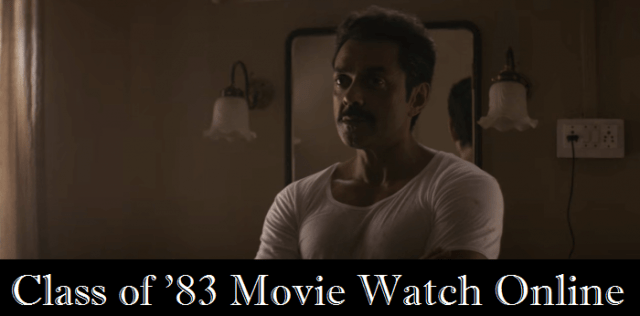 Class-of-83-full-movie-online-watch-bobby-deol (2)