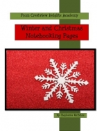 Free Christmas and Winter Notebooking Pages