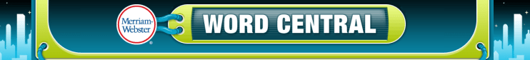 Free Educational Resource: Merriam-Webster's Word Central