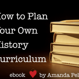 Free eBook: How to Plan Your Own History Curriculum