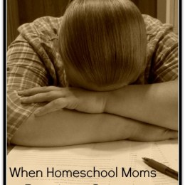 When Homeschool Moms Experience Burnout
