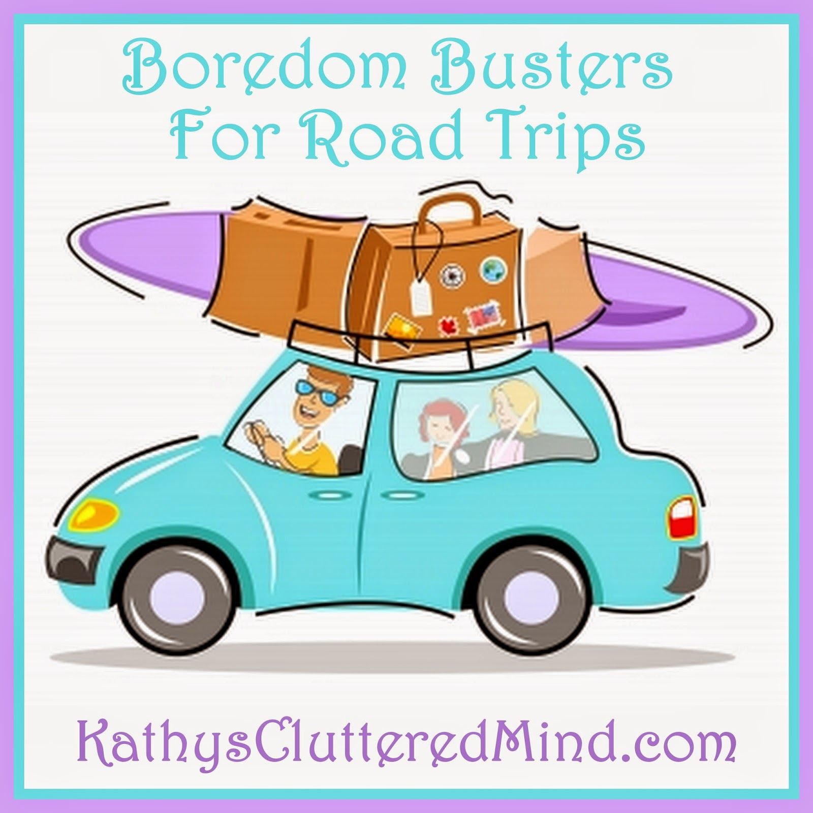 Activitys Printables And Boredom Busters For Road Trips