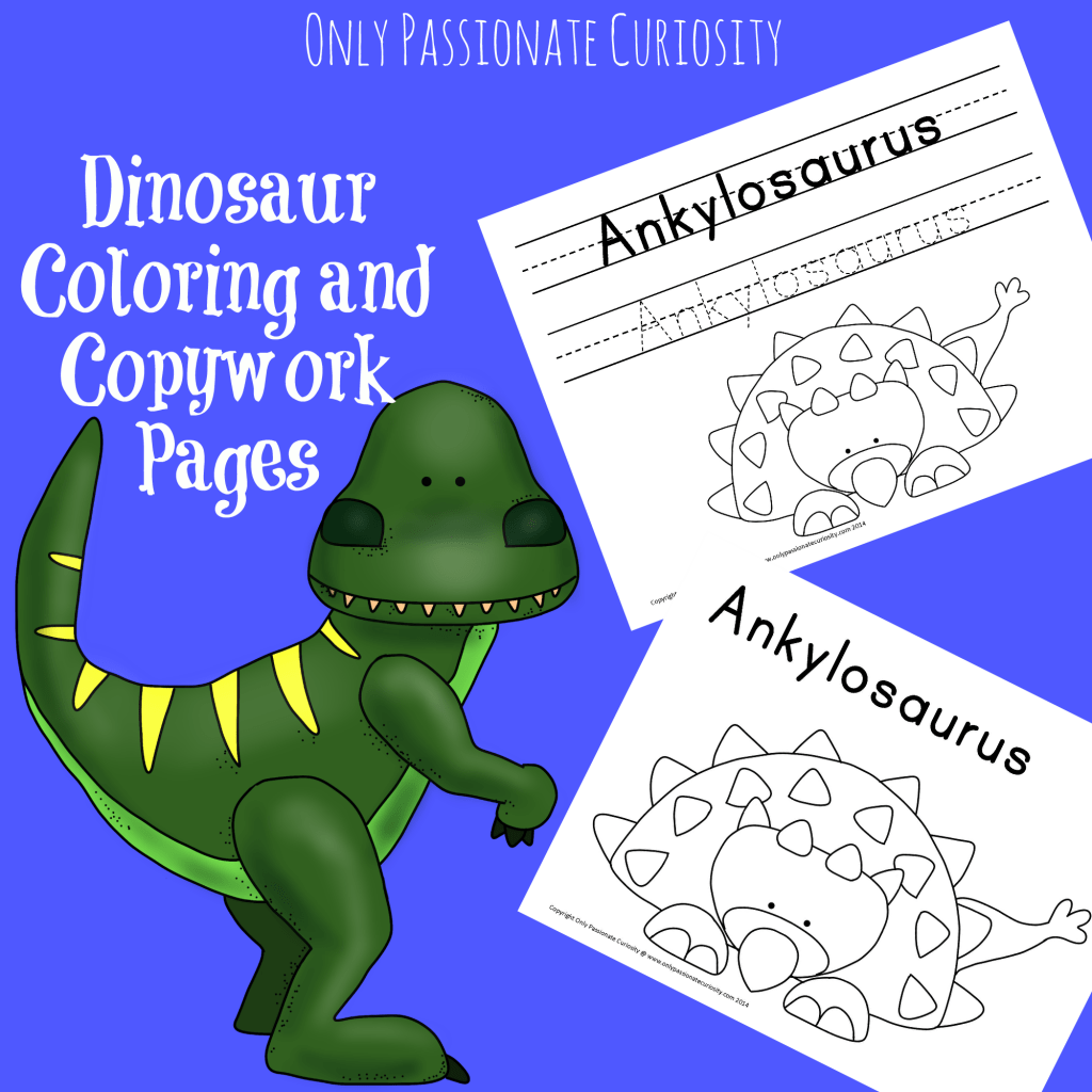 Free Dinosaur Copywork And Coloring Pages January Only