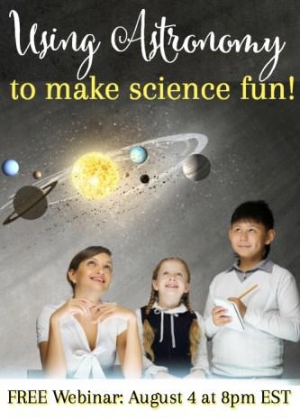 Free Using Astronomy to Make Science Fun Webinar