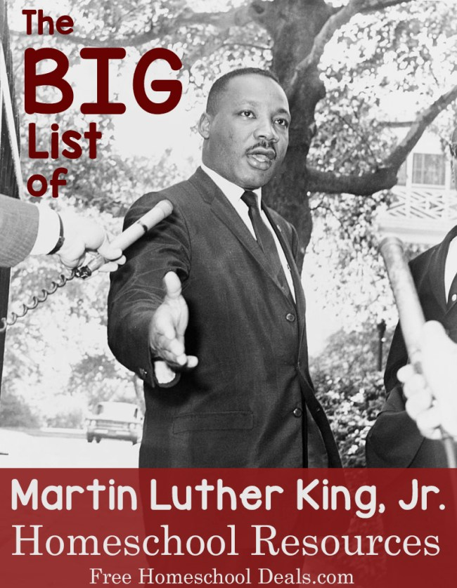 The Big List of Martin Luther King, Jr. Homeschool Resources