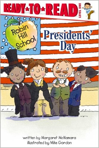 Presidents' Day - Ready to Read Series
