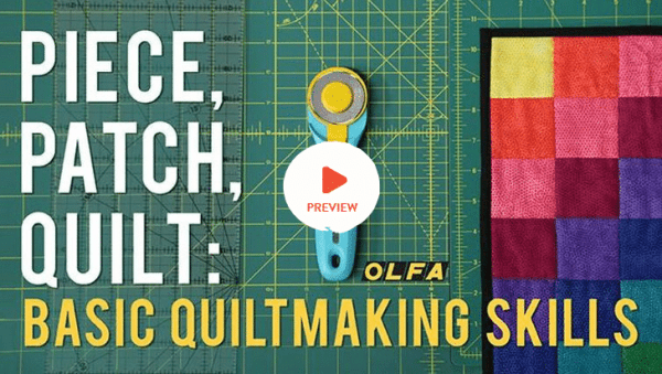 Free Basic Quiltmaking Skills Course