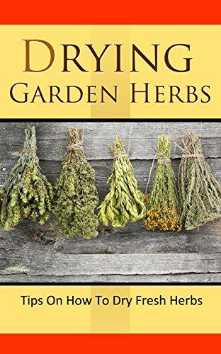 Drying Garden Herbs