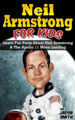 Neil Armstrong for Kids