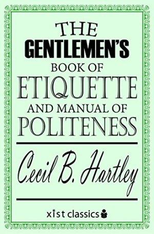 The Gentleman's Book of Etiquette