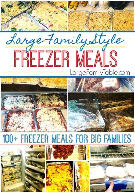 100+ Freezer Meals for Big Families