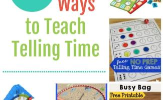 20+ Fun Ways to Teach Telling Time