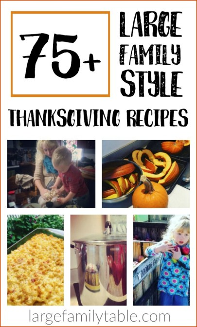 75+ Large Family Thanksgiving Recipes