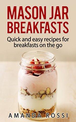 Mason Jar Breakfasts