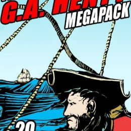 G.A. Henty 20 Book Bundle Only $0.99 on Kindle!