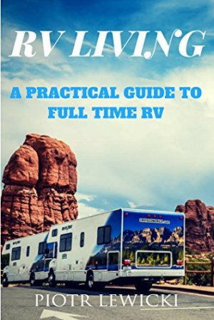 Practical Guide to RV Living