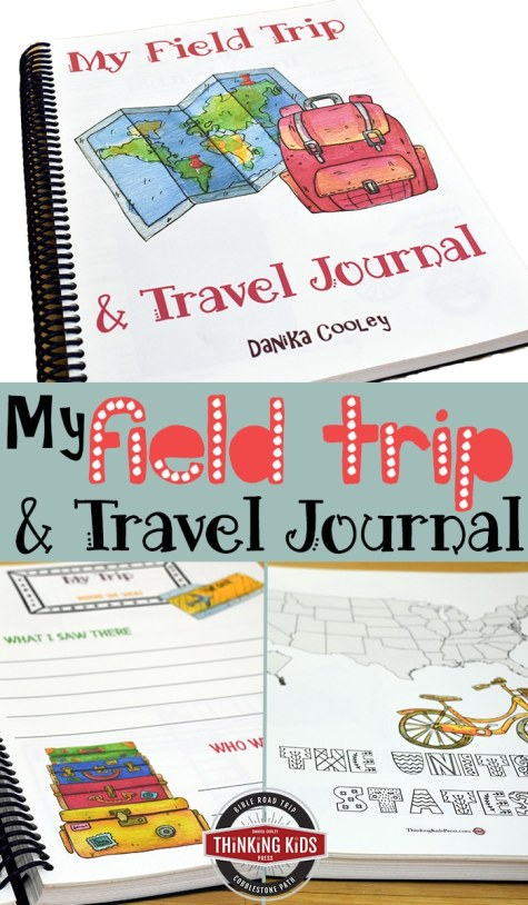 Free Field Trip & Travel Journal (Reg. $15!) - Limited Time!