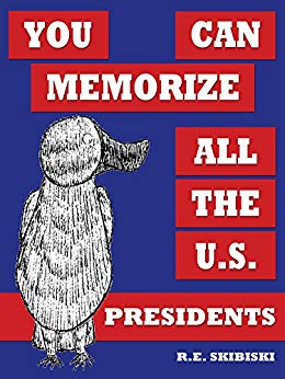 You Can Memorize All The U.S. Presidents