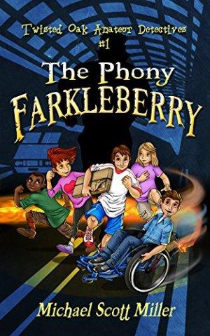 The Phony Farkleberry
