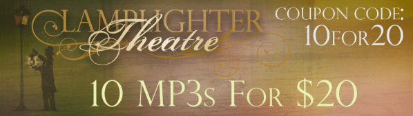 Lamplighter Audiobooks: 10 MP3s for $20! (RARE!)