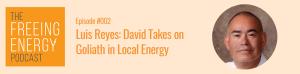 Louis Reyes Freeing Energy Pocast