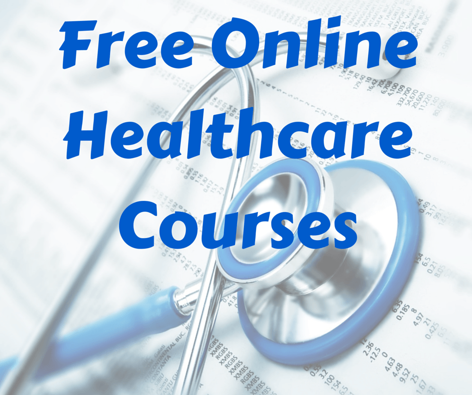 Complete List Of Free Online Healthcare Courses