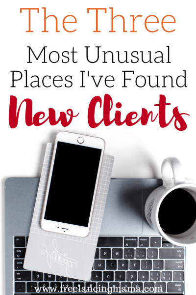 The Three Most Unusual Places I've Found New Clients