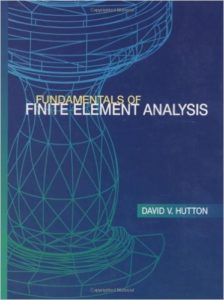 Fundamentals of Finite Element Analysis solution manual,Fundamentals of Finite Element Analysis,  fundamentals of finite element analysis, fundamentals of finite element analysis hutton solution, fundamentals of finite element analysis hutton solution manual pdf, fundamentals of finite element analysis hutton solution manual, fundamentals of finite element analysis hutton pdf, FEM Manual pdf, FEA Manual Pdf, FEA ,FEM