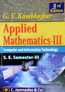 Applied Mathematics 3, Applied Mathematics 3 PDF, BE Maths 3, Maths 3, Applied Mathematics 3 pdf for Engineering, Applied Mathematics 3 by Kumbhojkar pdf , Applied Mathematics 3 by Kumbhojkar pdf free download
