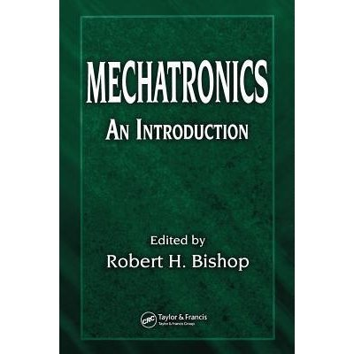 mechatronics an introduction, mechatronics an introduction by robert h. bishop, mechatronics an introduction download, mechatronics an introduction pdf, bishop robert h mechatronics an introduction, mechatronics an introduction robert h bishop pdf, hewitt j.r. mechatronics an introduction,