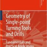geometry of single-point turning tools and drills pdf, geometry of single-point turning tools and drills fundamentals and practical applications, geometry of single-point turning tools and drills fundamentals and, geometry of single-point turning tools and drills fundamentals and practical applications pdf, geometry of single-point turning tools and drills, geometry of single-point turning tools and drills book, geometry of single-point turning tools and drills textbook, geometry of single-point turning tools and drills pdf book