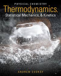 Thermodynamics ebook, physical chemistry thermodynamics statistical mechanics and kinetics, physical chemistry thermodynamics statistical mechanics and kinetics solutions manual, physical chemistry thermodynamics statistical mechanics and kinetics pdf, Physical Chemistry Thermodynamics Statistical Mechanics and Kinetics