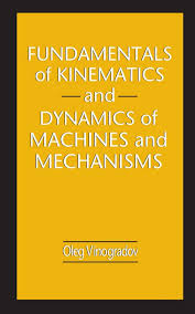 fundamentals of kinematics and dynamics of machines and mechanisms, fundamentals of kinematics and dynamics of machines and mechanisms solution manual, fundamentals of kinematics and dynamics of machines and mechanisms oleg vinogradov, fundamentals of kinematics and dynamics, fundamentals of kinematics and dynamics of machines and mechanisms by oleg vinogradov, fundamentals of kinematics and dynamics of machines and mechanisms download, fundamentals of kinematics and dynamics of machines, fundamentals of kinematics and dynamics of machines and mechanisms pdf