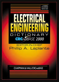 electrical engineering dictionary phillip a. laplante, electrical engineering dictionary laplante, electrical engineering dictionary, electrical dictionary
