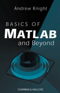 basics of matlab and beyond pdf basics of matlab and beyond by andrew knight basics of matlab and beyond free download basics of matlab and beyond basics of matlab and beyond andrew knight