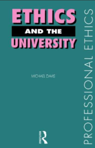 michael davis ethics and the university,  Ethics and The University by Michael Davis,  Ethics and The University